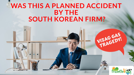 Vizag LG Gas News – Was This Planned Accident By South Korean Firm?