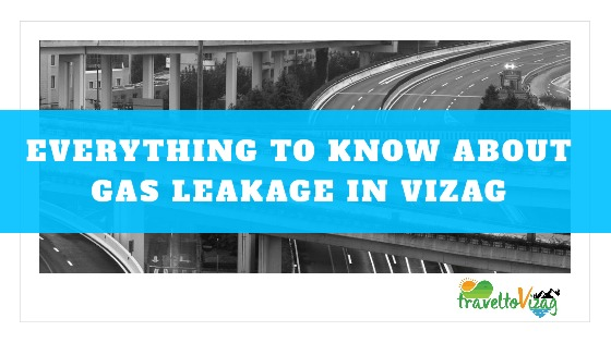 Everything to know about Vizag Gas Leakage