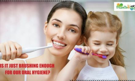 Is just brushing enough for our oral hygiene?