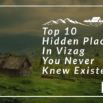 Top 10 Hidden Tourist Places In Vizag You Never Knew Existed